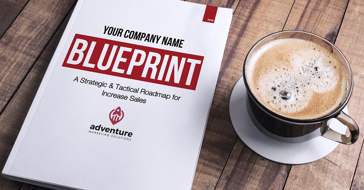 Get a Custom Blueprint to Meet Your Marketing Goals & Increase Sales